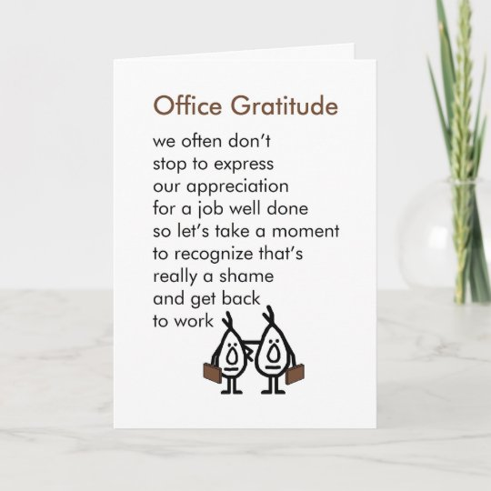 Office Gratitude - A funny Office Thank You Poem Zazzle