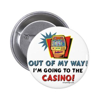 Out of My Way Casino Button