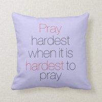 Pray Hard Pillow | Zazzle