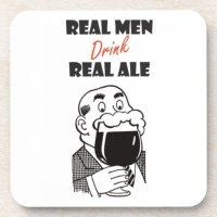 Real Men drink Real Ale coasters | Zazzle