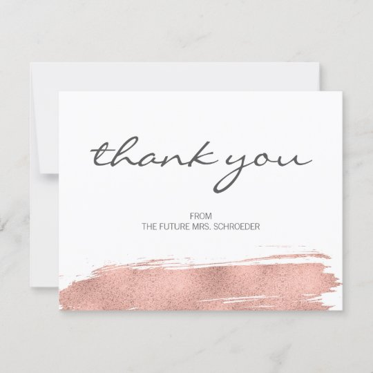 Rose Gold Brushstroke Bridal Shower Thank You Card Zazzle