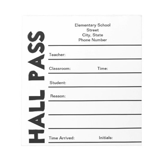 School Hall Pass Notepad Zazzle