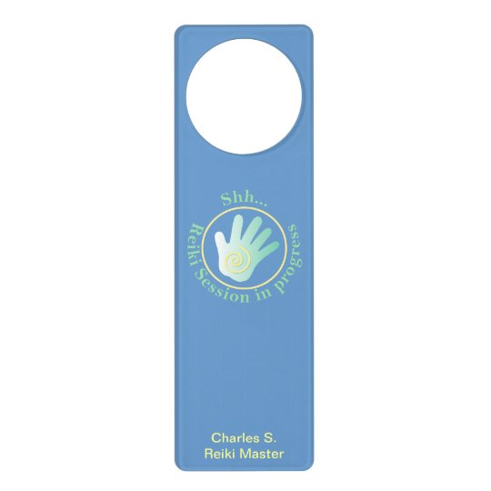Shh Reiki Session in Progress Door Hanger Zazzle