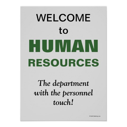 Cobra Hr Afdeling Welcome Human Resources Witty Slogan Office Sign | Zazzle.com