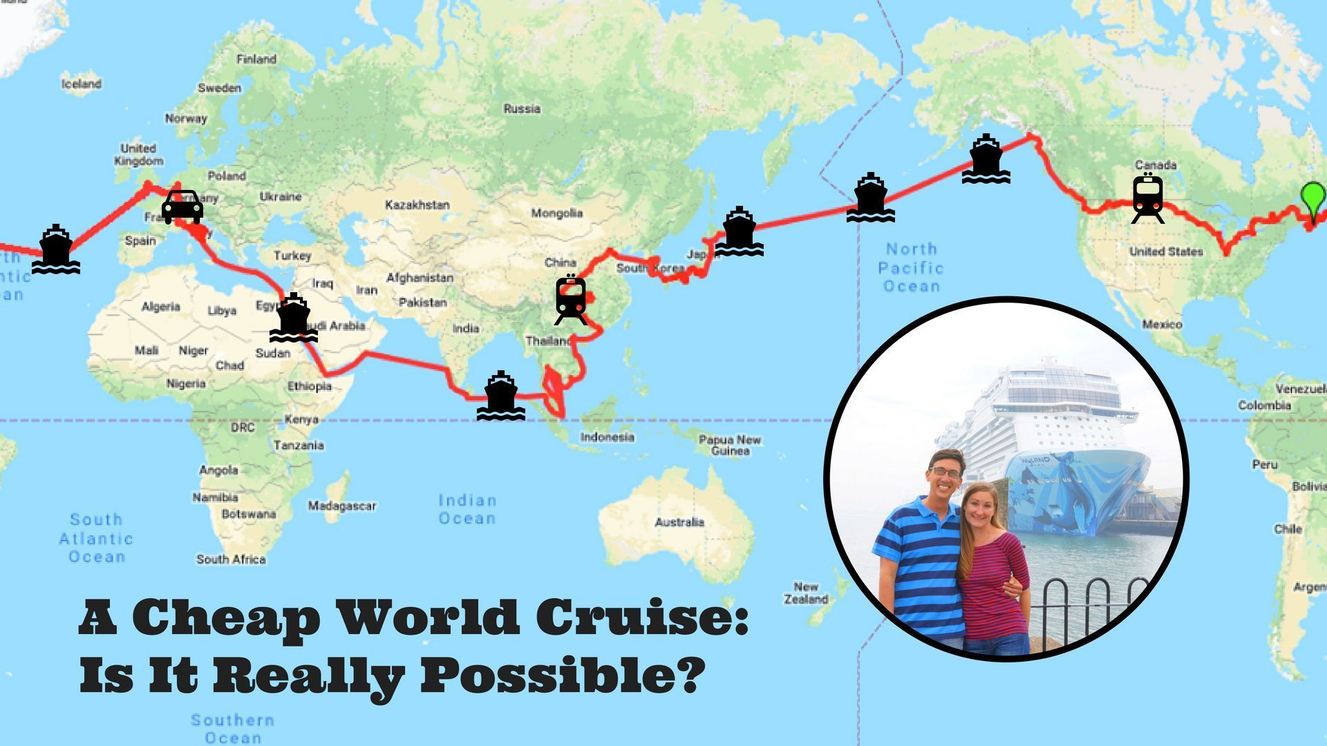 Travel Blog With Map A Cheap World Cruise How We Used A Travel Trick To Afford