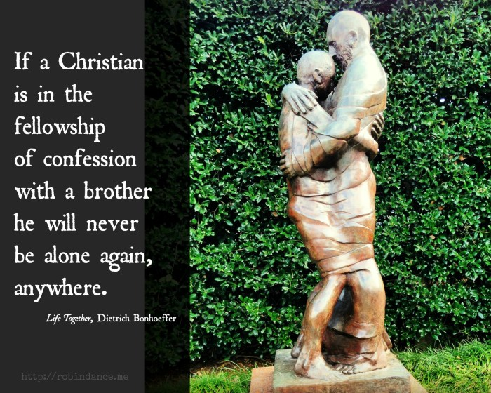 The Prodigal Sculpture and Bonhoeffer Quote - Image by Robin Dance