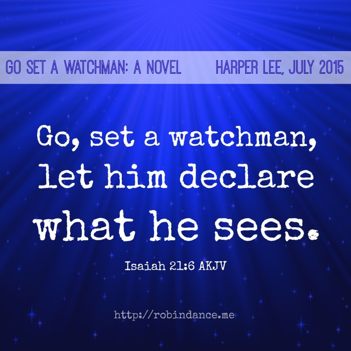 Go Set a Watchman scripture reference
