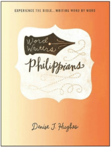 Word Writers: Philippians, Denise J. Hughes