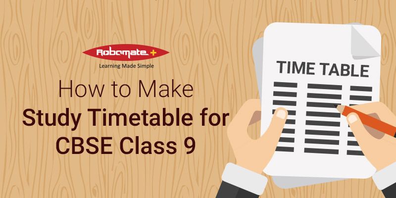 How to Make Study Timetable for CBSE Class 9 - Robomate Plus