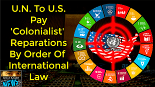 U.N. To U.S. Pay 'Colonialist' Reparations by Order of International Law (foto YouTube)