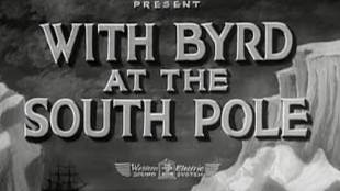 With Byrd at the South Pole (foto YouTube)