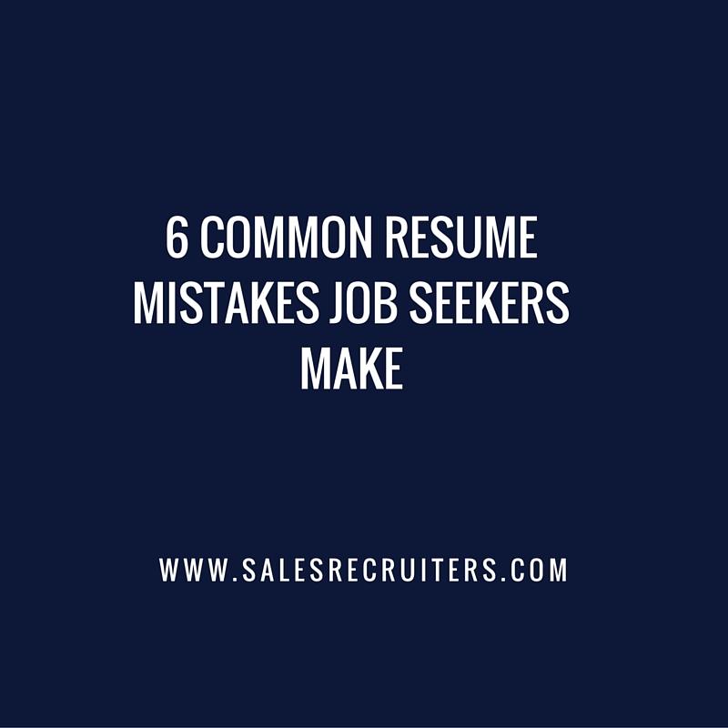 6 Common Resume Mistakes Job Seekers Make Robyn Sweeney