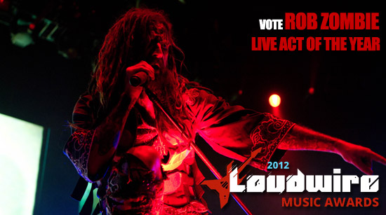Vote Rob Zombie Loudwire Live Act of the Year 2012