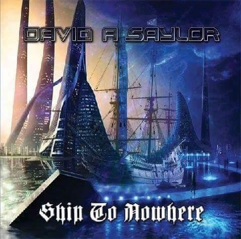 DAVID A. SAYLOR - Ship to nowhere (2016)