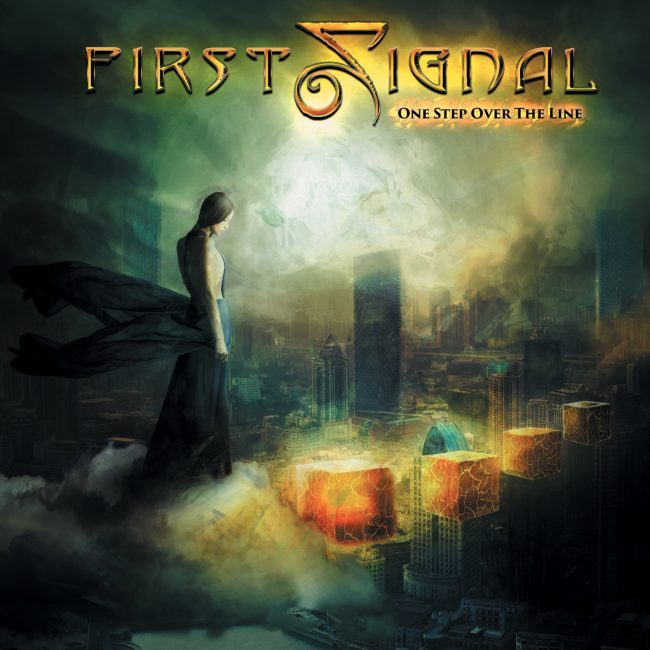 FIRST SIGNAL - One step over the line (2016)