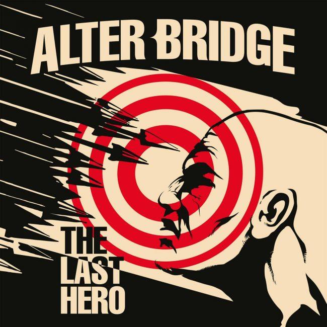ALTER BRIDGE - The Last Hero (2016)