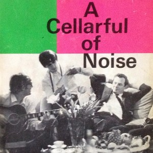 A Cellarful of Noise
