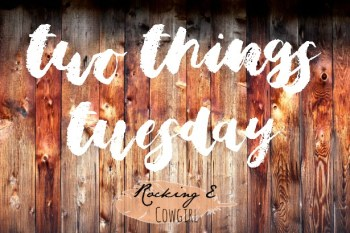 Two Things Tuesday