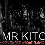 INDIE BAND OF THE WEEK: MR KITO