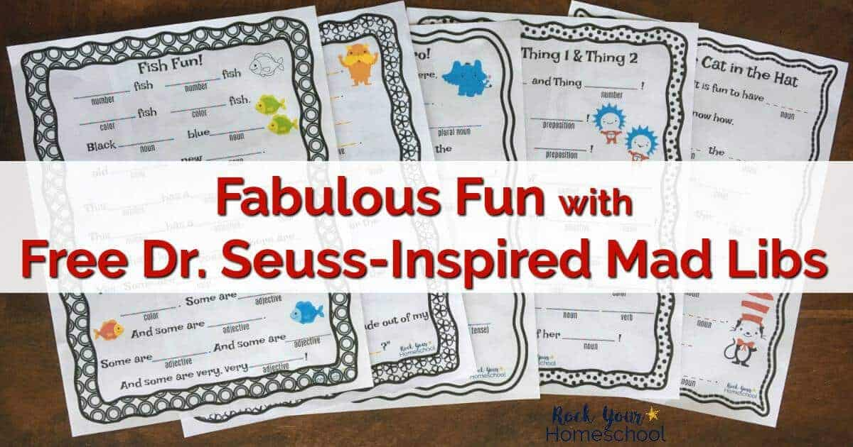 Fabulous Fun with Free Dr Seuss-Inspired Mad Libs - Rock Your