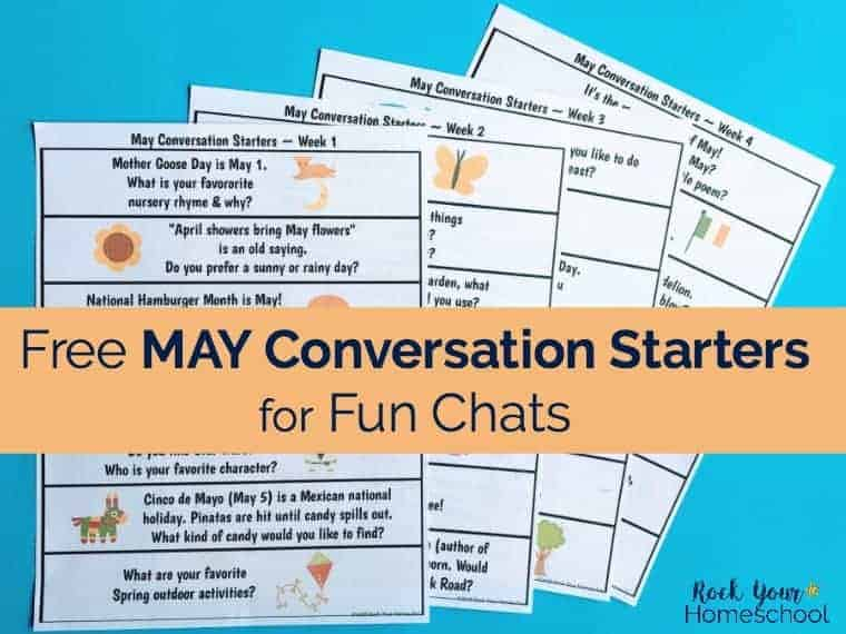 Free May Conversation Starters for Fun Chats - Rock Your Homeschool