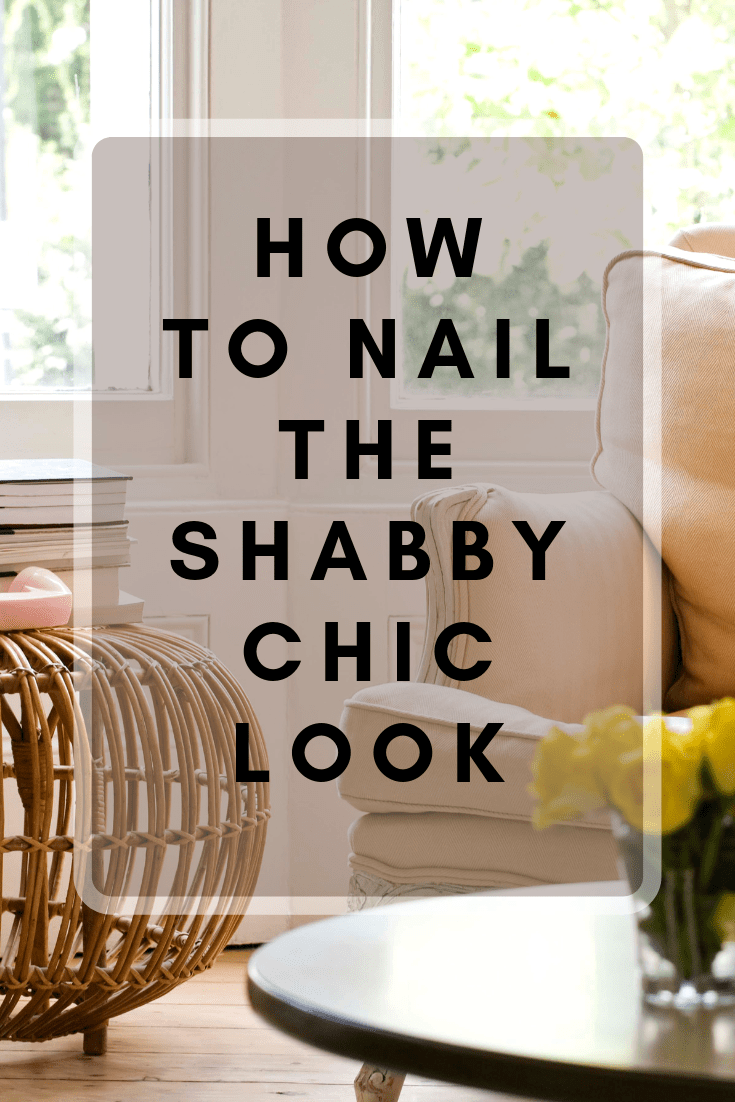 Shabby Look How To Nail The Shabby Chic Look In Your Home Romanian Mum