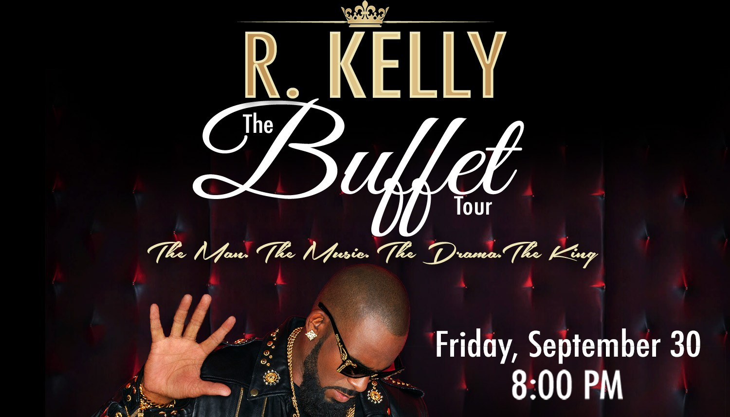 R KELLY BUFFET
