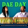 Dae Day Winning Weekend