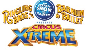 CIRCUS XTREME - RINGLING BROS. AND BARNUM & BAILEY