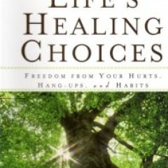 Book Review: Life's Healing Choices