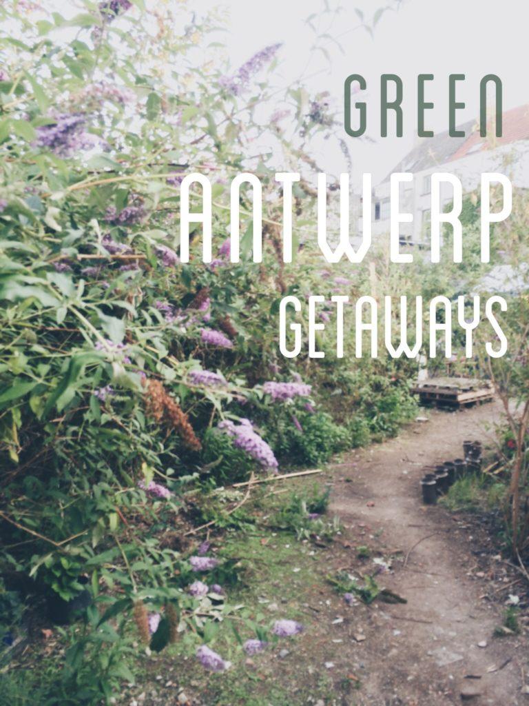 Three Green Antwerp Getaways