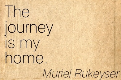 Quotation-Muriel-Rukeyser-home-journey-Meetville-Quotes-262694