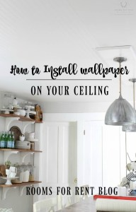 How to Install Wallpaper on your Ceiling