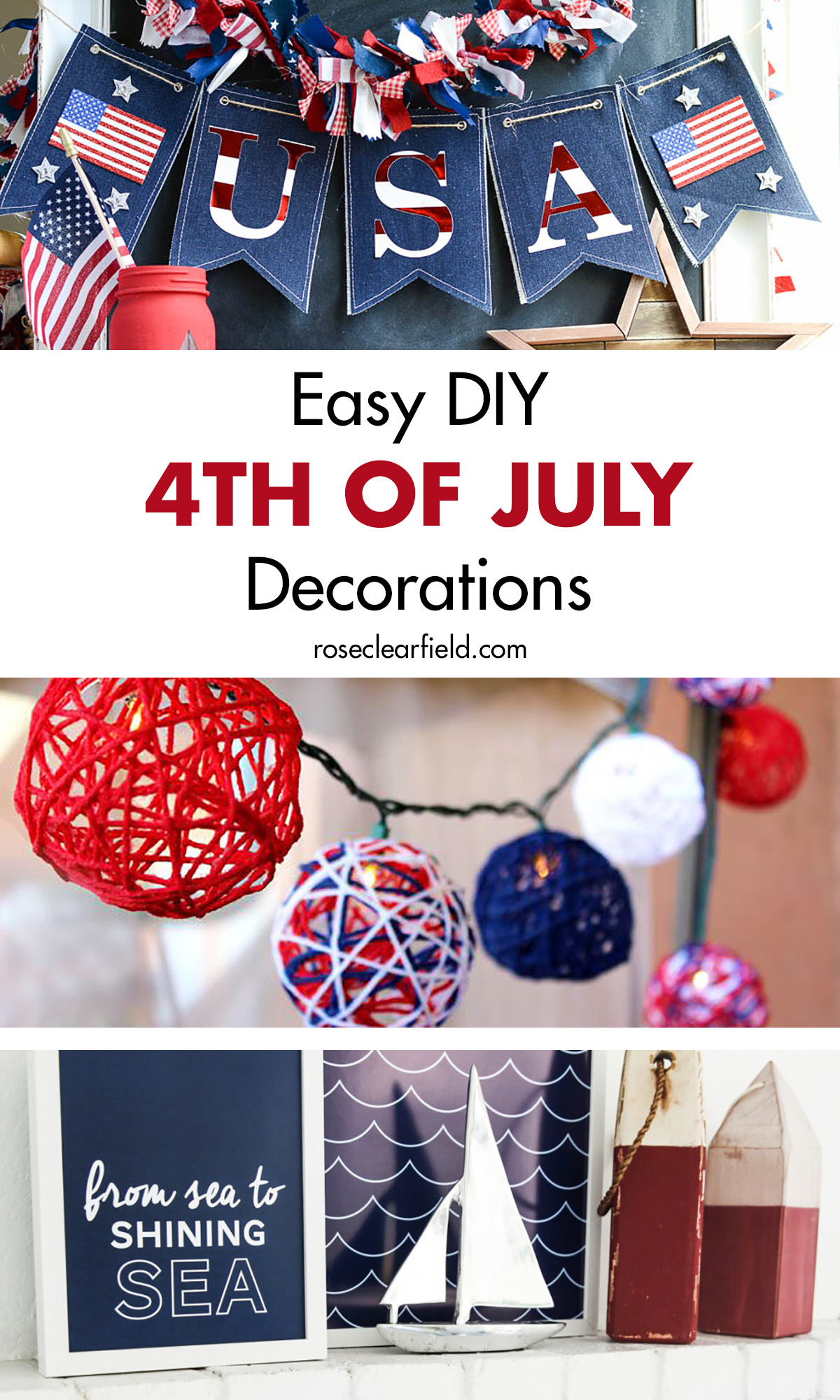 Easy Diy Fourth Of July Decorations Rose Clearfield