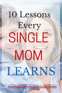 10 lessons every single mom learns