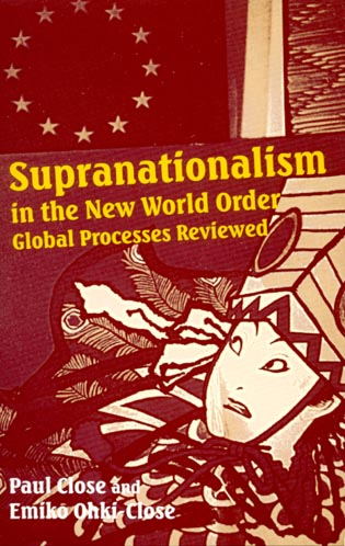 Supranationalism in the New World Order Global Processes Reviewed