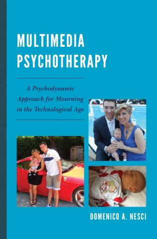 Multimedia Psychotherapy A Psychodynamic Approach for Mourning in
