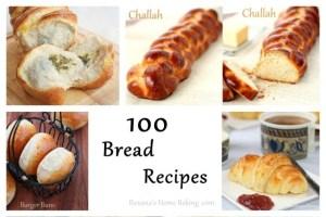 100 bread recipes | Roxanashomebaking