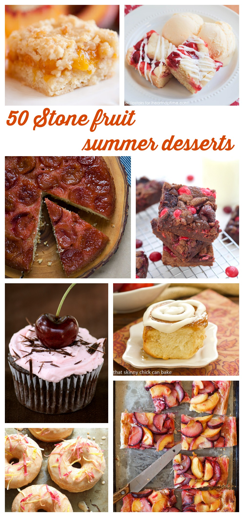 Have to below are 50 irresistible summer desserts using fresh fruit
