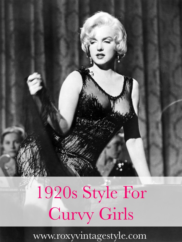 1920s Style For Curvy Girls