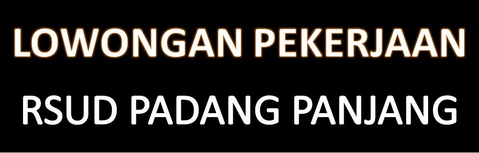 Lowongan Kerja Untuk Kota Padang Berita Lowongan Kerja Terbaru Agustus 2016 By Kabarkerjacom Tidak Tetap Ptt Rsud Padang Panjang 2015 Rsud Kota Padang Panjang