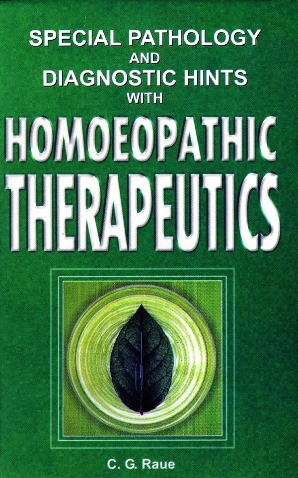 Raue Shop Special Pathology And Diagnostic Hints With Homeopathic