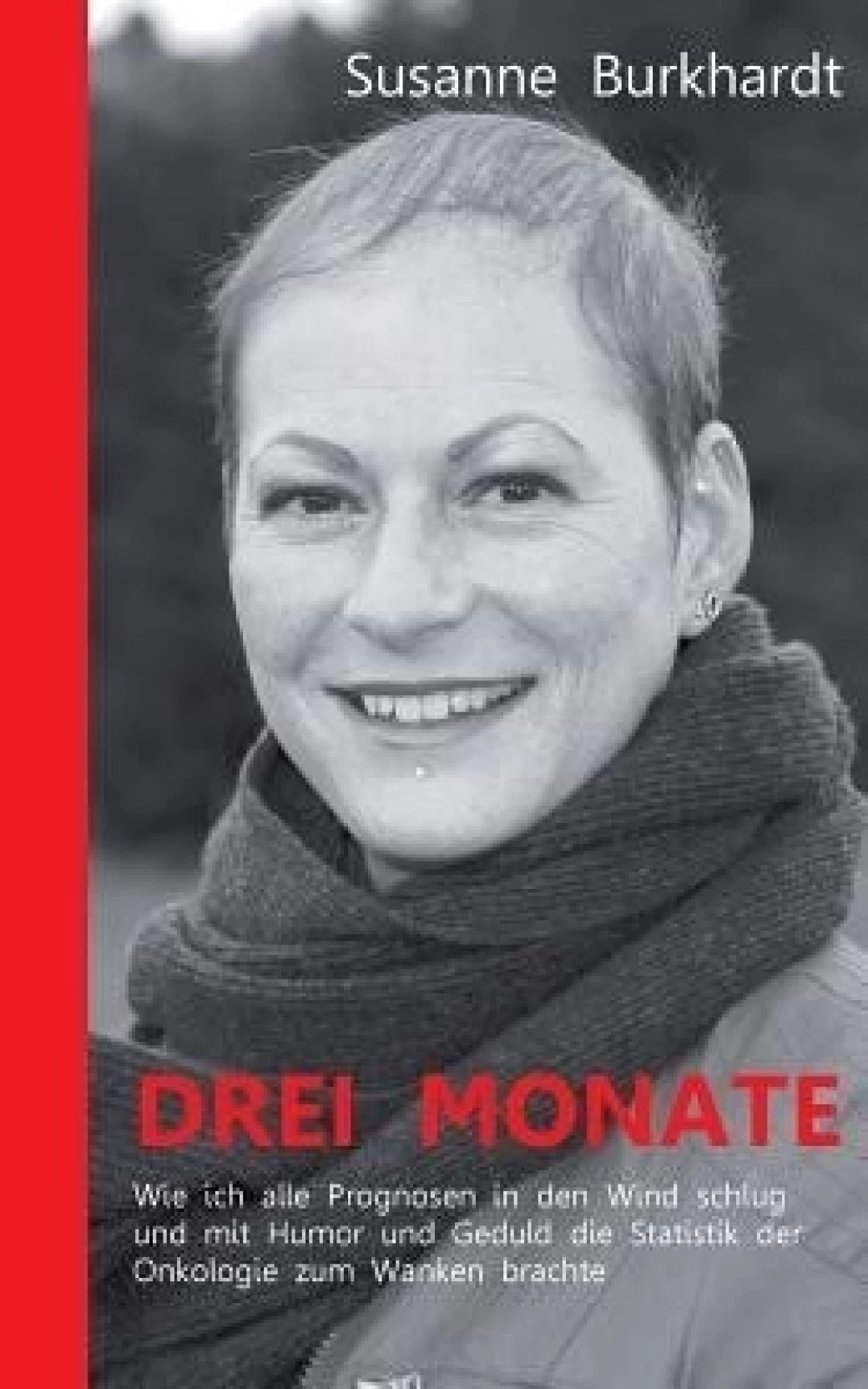 Drei Monate Drei Monate Buy Drei Monate By Susanne Burkhardt At Low Price In