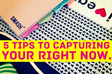 5-tips-for-right-now