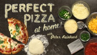 Perfect Pizza at Home by Peter Reinhart