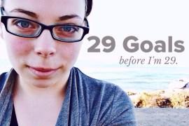 29 Goals before I'm 29