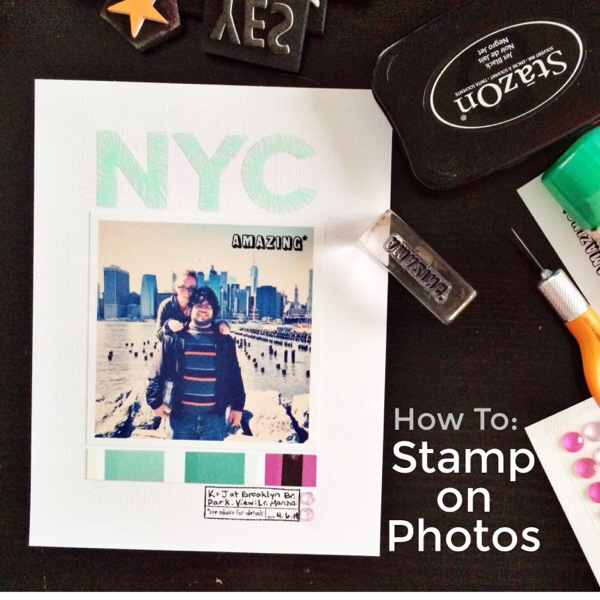 How To: Stamp On Photos