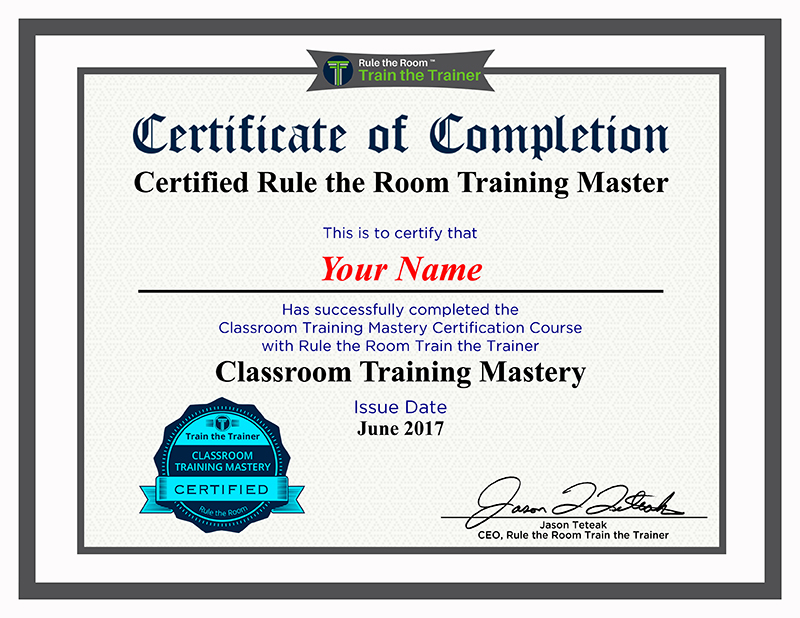 Train the Trainer HQ - Rule the Room Train the Trainer