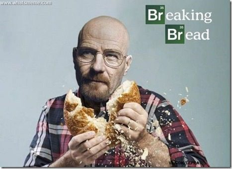 breaking bread meme thumb Breaking Bad Finale and September Highlights