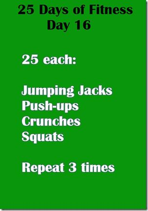 25 days of fitness day 16 thumb Motivation Monday–25 Days of Fitness Day 16